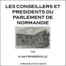 Les conseillers et présidents du parlement de Normandie (CD-Rom)
