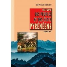 Histoire des Peuples et des Etats pyrénéens - Tome IV