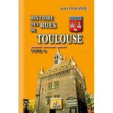 Histoire des Rues de Toulouse - Tome II