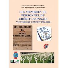 Les membres du personnel du Crédit Lyonnais victimes du conflit 1914-1918