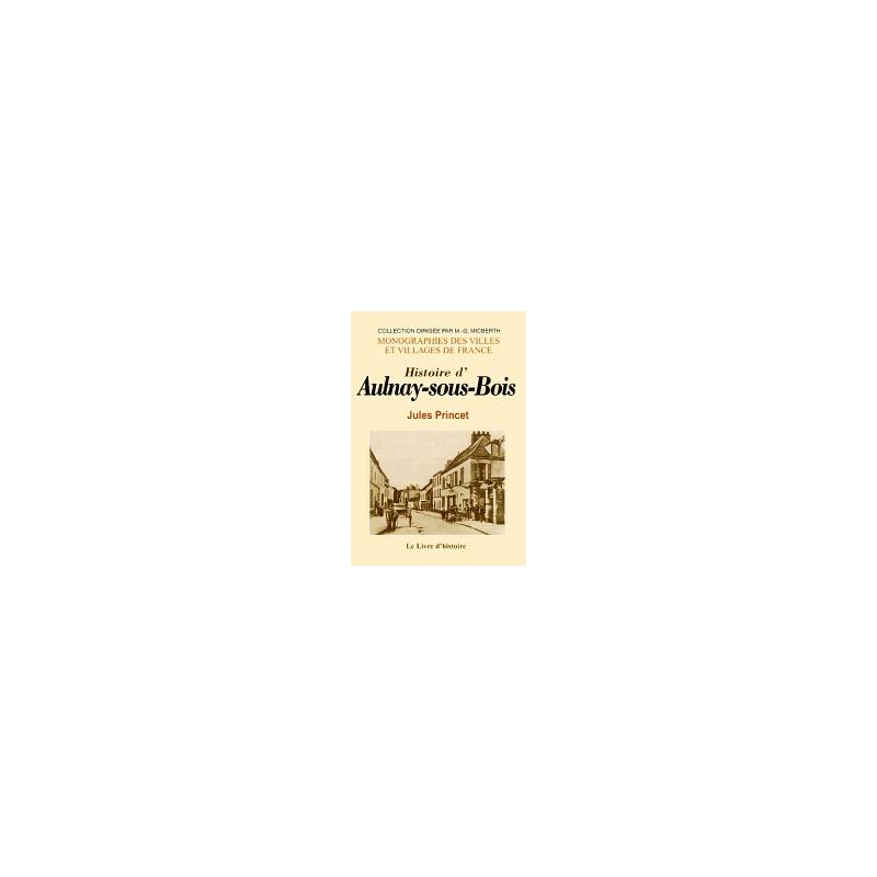 Histoire d'Aulnay sous Bois La Boutique Geneanet # Mission Locale Aulnay Sous Bois