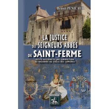 La justice des Seigneurs Abbés de Saint-Ferme