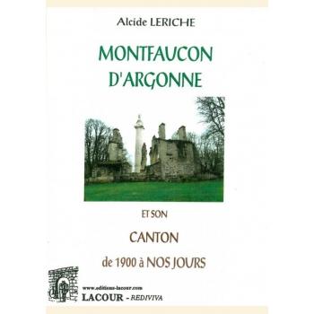 Montfaucon d'Argonne et son canton de 1900 à nos jours