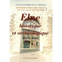 Elne historique et archéologique