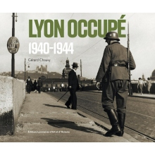 Lyon occupé (1940-1944)