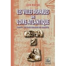 Les Villes disparues de Loire-Atlantique