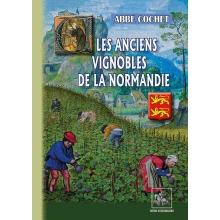 Les anciens vignobles de la Normandie