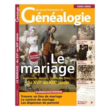 Le mariage du XVIe au XIXe - Hors série de La RFG