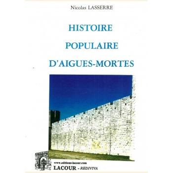Histoire populaire d'Aigues-Mortes