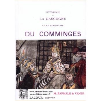 Historique de la Gascogne et en particulier du Comminges