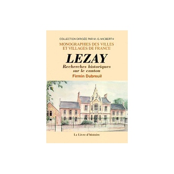 Recherches historiques sur le canton de Lezay