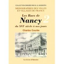 Les rues de Nancy du XVIème siècle à nos jours - Tome II (de L à V)