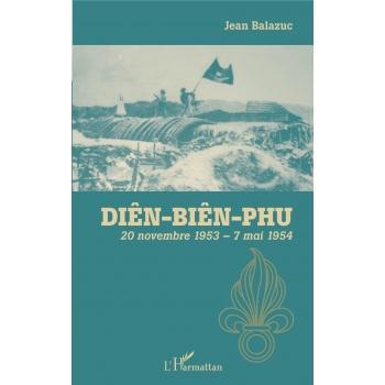 Diên-Biên-Phu 20 novembre 1953 - 7 mai 1954