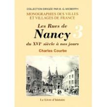 Les rues de Nancy du XVIème siècle à nos jours - Tome III (Places, faubourgs)