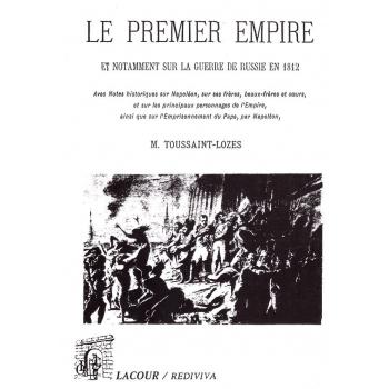 Le premier empire et notamment sur la guerre de Russie en 1812