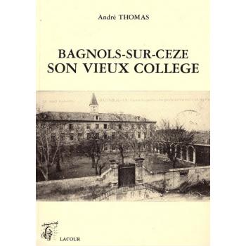 Bagnols-sur-Cèze, son vieux collège