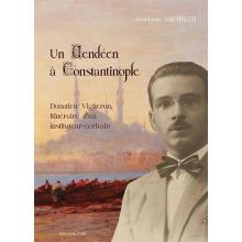 Un vendéen à Constantinople. Donatien Vigneron, itinéraire d'un instituteur-écrivain