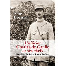 L'Officier Charles de Gaulle et ses chefs