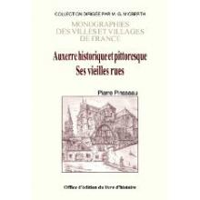 Auxerre historique et pittoresque - Ses vieilles rues
