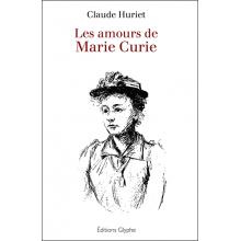 Les amours de Marie Curie