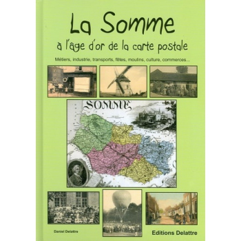La Somme à l'âge d'or de la carte postale