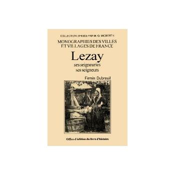 Lezay - Ses seigneuries, ses seigneurs
