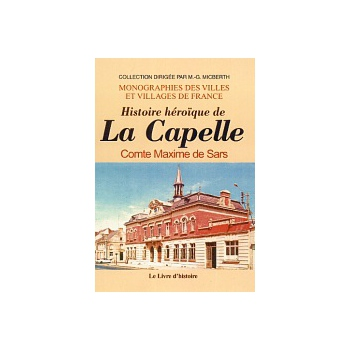 Histoire héroïque de la Capelle