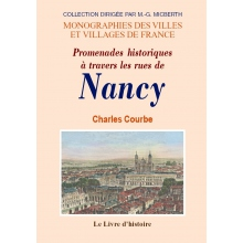 Nancy - Promenades historiques à travers les rues