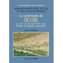 La commune de Blois - Tome I