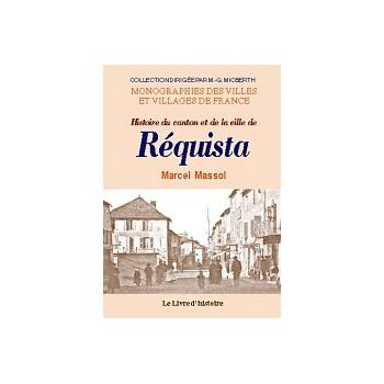 Histoire du canton et de la ville de Réquista