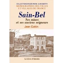 Sain-Bel - Ses mines et ses anciens seigneurs
