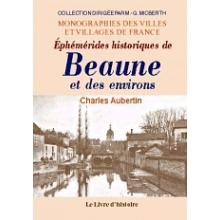 Éphémérides historiques de Beaune et ses environs