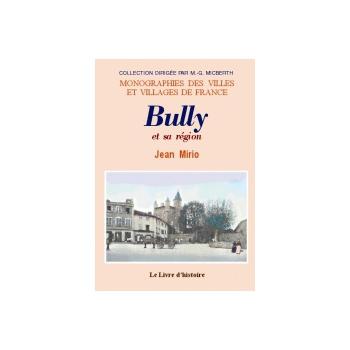 Bully et sa région