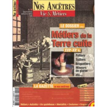 N° 03 : Métiers de la terre cuite - Nos ancêtres, Vie & Métiers
