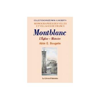 Montblanc - L'église, histoire