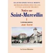 Saint-Marcellin (Histoire de) - Tome I