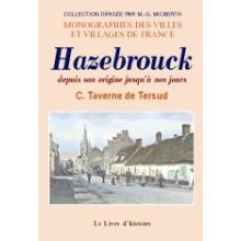 Hazebrouck depuis son origine jusqu'à nos jours
