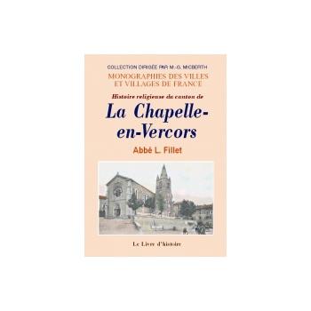 La chapelle en vercors histoire religieuse du canton de la boutique geneanet - Office du tourisme la chapelle en vercors ...