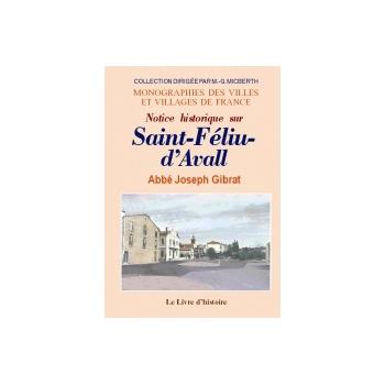 Saint-Féliu-d'Avall (Notice historique sur)