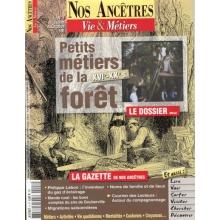 N° 08 : Les petits métiers de la forêt - Nos ancêtres, Vie & Métiers