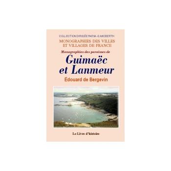 Guimaëc et Lanmeur (Monographies des paroisses de)