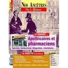 N° 09 : Apothicaires et pharmaciens - Nos ancêtres, Vie & Métiers