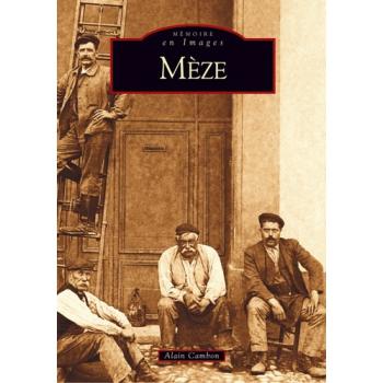 Mèze - Tome I