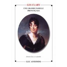 Les Clary - Une grande famille provençale