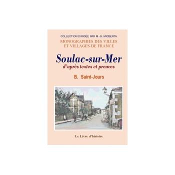 Soulac-sur-Mer d'après textes et preuves