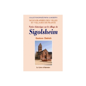 Notice historique sur le village de Sigolsheim