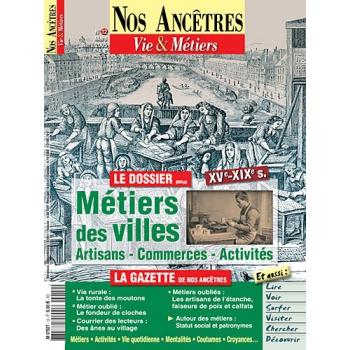 N° 12 : Métiers des villes - Nos ancêtres, Vie & Métiers
