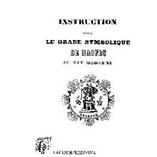 Instruction pour le grade symbolique de maître au rite moderne