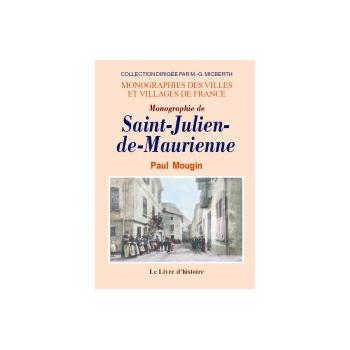 Monographie de Saint-Julien-de-Maurienne