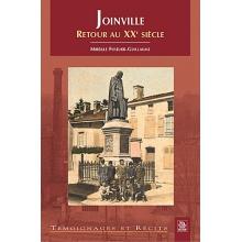 Joinville - Retour au XXème siècle - Tome I